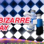 A Bizarre Day