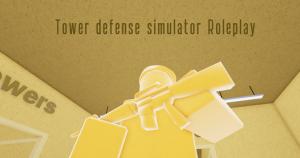 Tower Defense Simulator